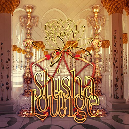 Shisha Lounge - Chillout Music, Relax Time, Lounge Music, Relaxing Music, Stress Relief with Background Music, Oriental Mood Music