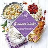 Grandes tablées - 100 recettes incontournables