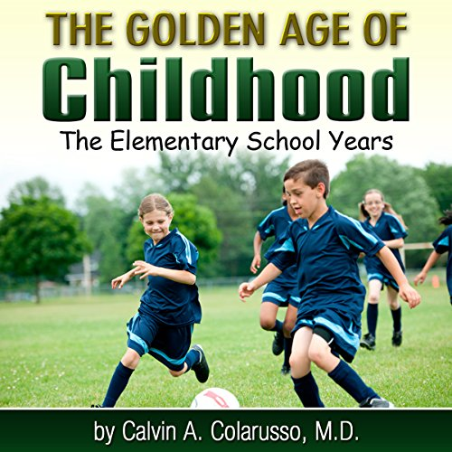 The Golden Age of Childhood audiobook cover art