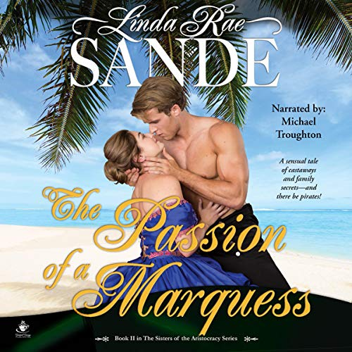 The Passion of a Marquess audiobook cover art