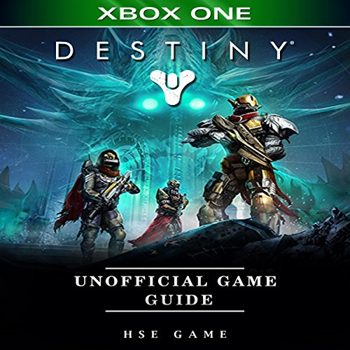 Destiny Xbox One Unofficial Game Guide audiobook cover art