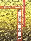 Aquilone Campionato - 4 Giocatori / 4 Squadre - Tabelle Sportive e Ricreative Competitive