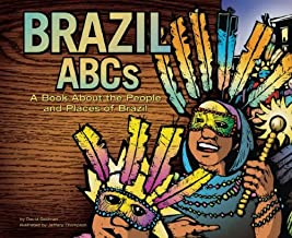 Brazil Abcs: A Book About the People and Places of Brazil (Country Abcs)