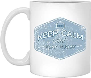 Funny Play Rugby Mug - Keep Calm and Play Rugby - 11 oz White Coffee Cup - NZ England - Novelty Gift Idea - 100043