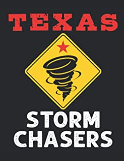 Texas Storm Chasers: Tornado Chaser Notebook, Blank Paperback Lined Notebook to Write In, Weather Watcher Log, 150 page bl...
