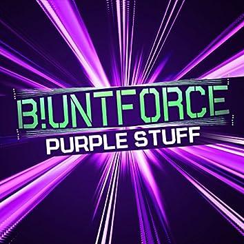 Purple Stuff (Blunt Force ReFunk)
