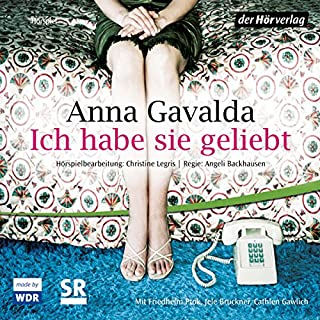 Ich habe sie geliebt                   By:                                                                                                                                 Anna Gavalda                               Narrated by:                                                                                                                                 Friedhelm Ptok,                                                                                        Jele Brückner,                                                                                        Cathlen Gawlich                      Length: 1 hr and 4 mins     Not rated yet     Overall 0.0