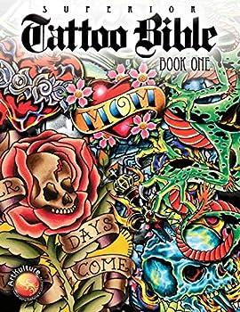 Superior Tattoo Bible  Book One  Tattoo U