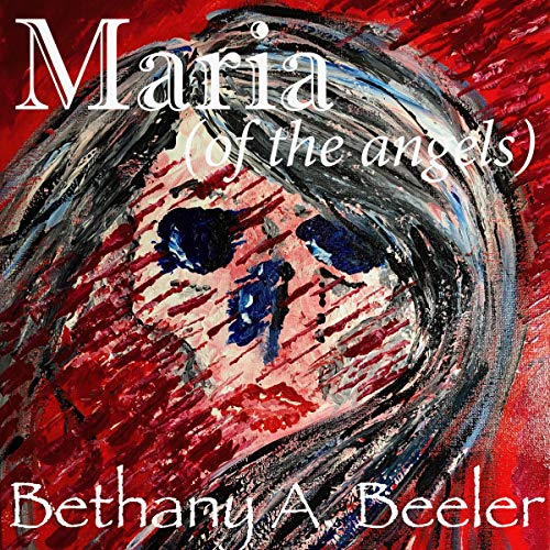 Maria (Of the Angels) audiobook cover art