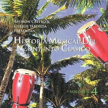 Historia Musical Del Conjunto Clasico Vol.4