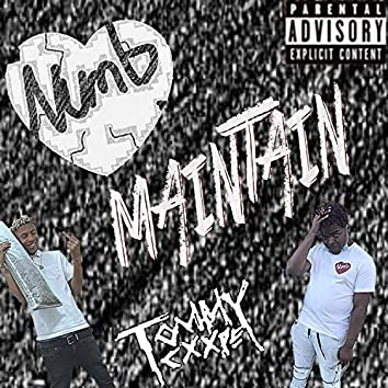 Maintain (feat. TOMMYCXXPE)