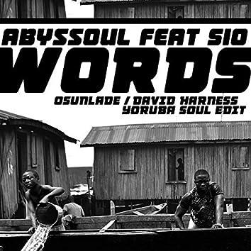 Words (Osunlade / David Harness Yoruba Soul Edit)