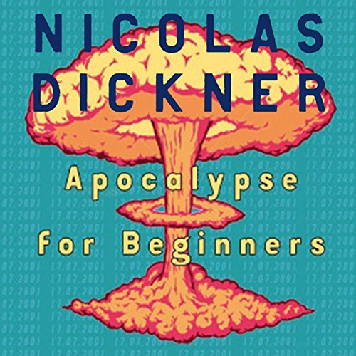 Apocalypse for Beginners audiobook cover art