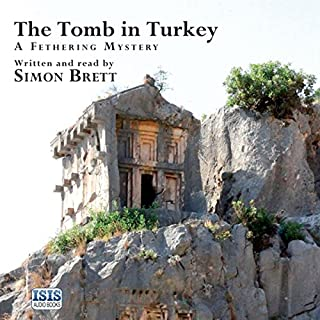 The Tomb in Turkey                   By:                                                                                                                                 Simon Brett                               Narrated by:                                                                                                                                 Simon Brett                      Length: 6 hrs and 43 mins     109 ratings     Overall 4.5