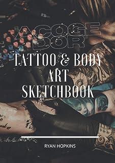 "Acogedor Tattoo & Body art Sketchbook: Large 8.27x11.69"" Professional Creative & Idea Book for Tattoo Artists & Body Art S..."