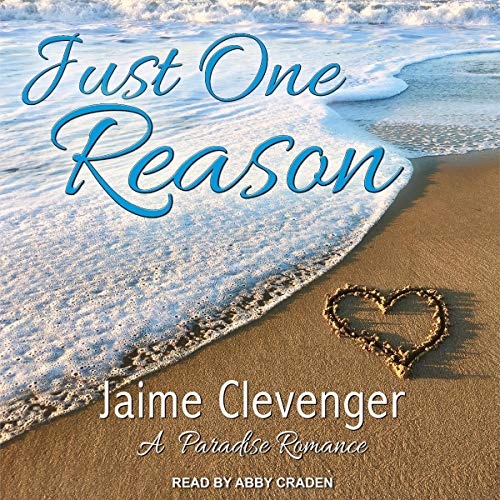Just One Reason Audiobook By Jaime Clevenger cover art
