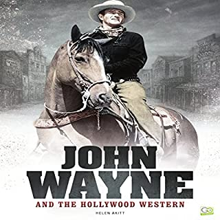 John Wayne and the Hollywood Western cover art
