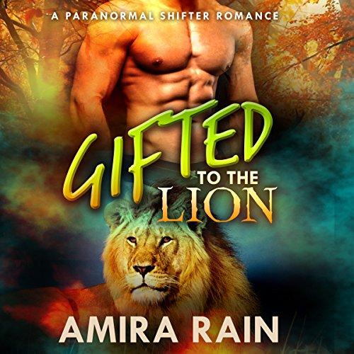 Gifted to the Lion audiobook cover art