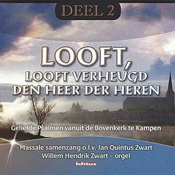 """""""Looft, Looft verheugd Den Heer Der Heeren""""- Geliefde Psalmen, Deel 2"""