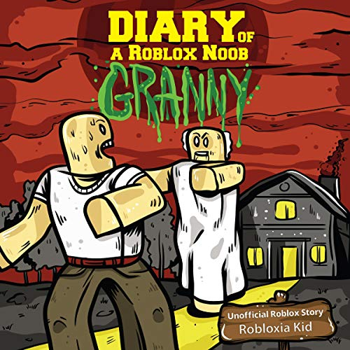 Diary of a Roblox Noob: Granny audiobook cover art
