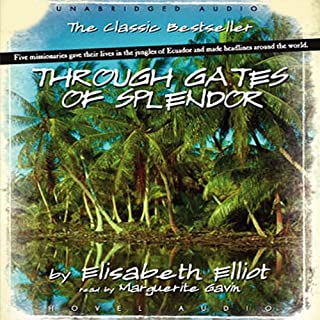 Through Gates of Splendor audiobook cover art