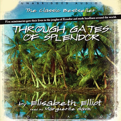 Through Gates of Splendor cover art