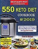 550 KETO INSTANT POT COOKBOOK #2019: The Complete Keto...