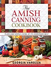 The Amish Canning Cookbook by Varozza Georgia (1-Jul-2013) Spiral-bound