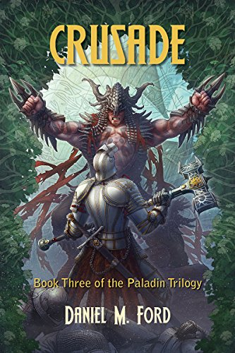 Crusade: Book Three of The Paladin Trilogy (English Edition)