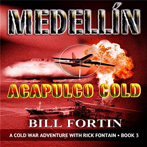 Medellin: Acapulco Cold audiobook cover art