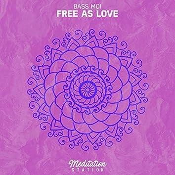Free as Love