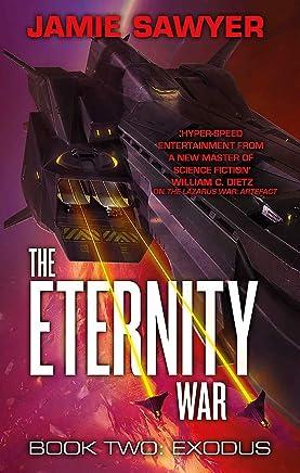 The Eternity War: Exodus