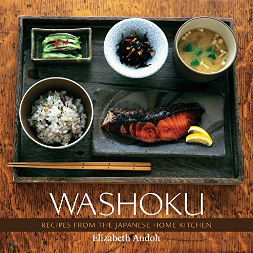 Washoku: Recipes from the Japanese Home Kitchen [A Cookbook]