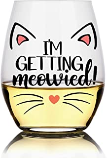 Perfectinsoy I'm Getting Meowied Wine Glass, Cute Engagement Gift for Woman, Sister, Her, Cat Lover Friend, Funny Wedding ...