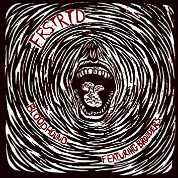 FRSTRTD (feat. Brooders)