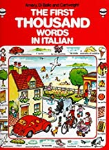 The Usborne First Thousand Words in Italian (First Thousand Words) (First 1000 Words)