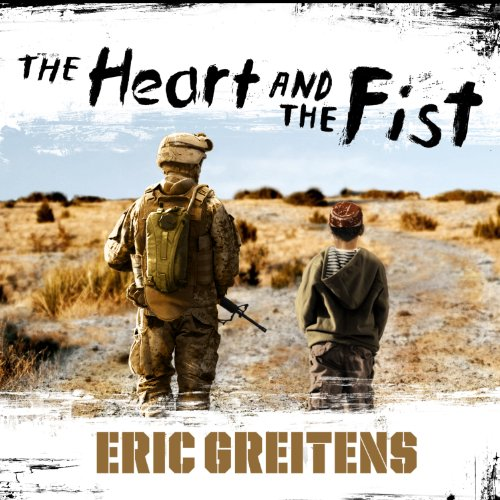The Heart and the Fist audiobook cover art