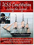 USS Constitution - Living The Legend