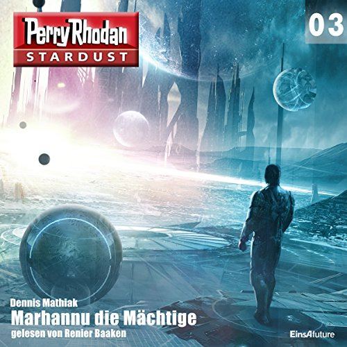 Marhannu die Mächtige Audiobook By Dennis Mathiak cover art