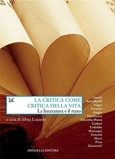 La critica come critica della vita: La letteratura e il resto