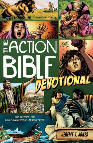 Compare Textbook Prices for The Action Bible Devotional: 52 Weeks of God-Inspired Adventure Action Bible Series  ISBN 9780781407274 by Jones, Jeremy V.,Cariello, Sergio