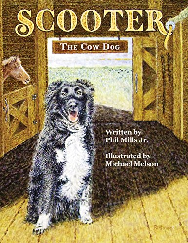 Scooter, The Cow Dog: A Time To Listen and Learn (English Edition)