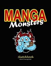 Manga Monsters Drawing Book: Blank sketchbook for drawing creatures -120 pages large - Artist gift journal