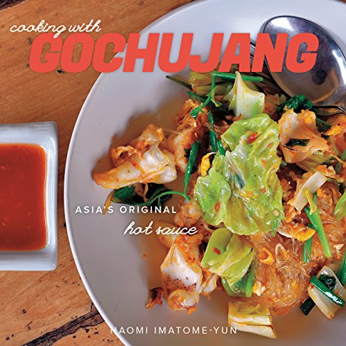 Cooking with Gochujang: Asia's Original Hot Sauce (English Edition)