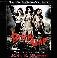 Bitch Slap by John Graham (2009-09-01)