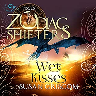 Wet Kisses     A Zodiac Shifters Paranormal Romance: Pisces (The Sectorium, Book 5)              By:                                                                                                                                 Susan Griscom,                                                                                        Zodiac Shifters                               Narrated by:                                                                                                                                 Julie Walters,                                                                                        Gene Branson                      Length: 5 hrs and 16 mins     1 rating     Overall 5.0
