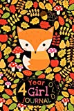 4 Year Old Girl Journal: Cute Happy Birthday Notebook Wide Ruled and Blank Framed Sketchbook, Woodland Animal Fox Diary for Four Year Old Children to ... Draw, Write and Sketch [Idioma Inglés]