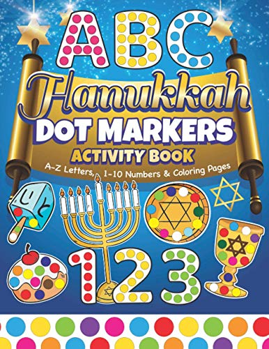 Dot Markers Activity Book: Easy Guided BIG DOTS | ABC Alphabet & Numbers | Dot Coloring Book For Toddlers | Preschool Kindergarten Activities | Learn ... Toddlers (Holiday ABC 123 with Dot Markers)