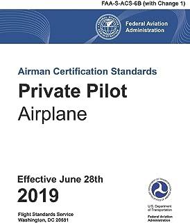 FAA Airman Certification Standards (ACS) - Private Pilot Airplane FAA-S-ACS-6B Change 1