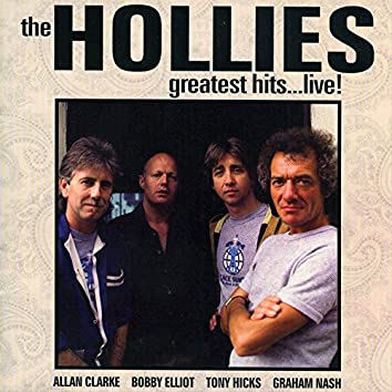 The Hollies: Greatest Hits…Live!